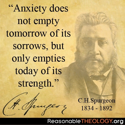anxiety-empties-today-strength-spurgeon-quote