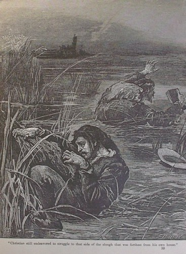 Bunyan Christian still endeavored to struggle to that side of the slough that was farthest from his own house