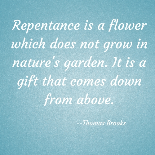 Repentance is a flower